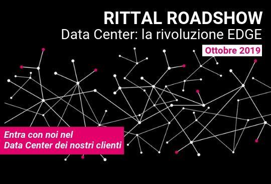 RITTAL ROADSHOW Data Center: la rivoluzione EDGE