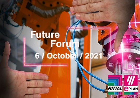 Save the Date: Rittal & EPLAN Future Forum Virtual Event - 6th October 2021