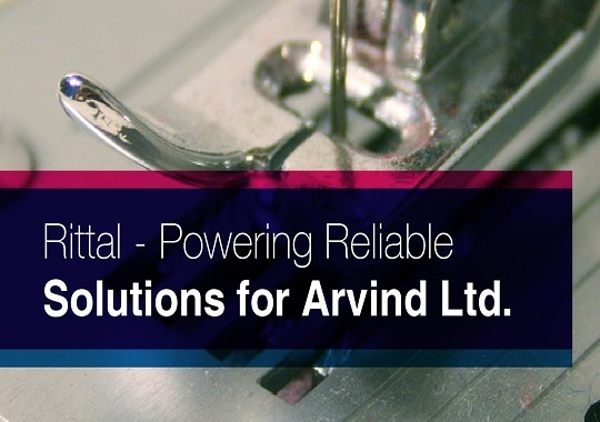 Rittal - Powering Reliable Solutions for Arvind Ltd