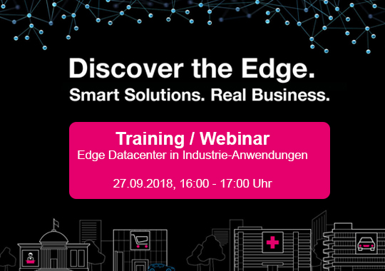 Webinar: Edge Datacenter in Industrie-Anwendungen